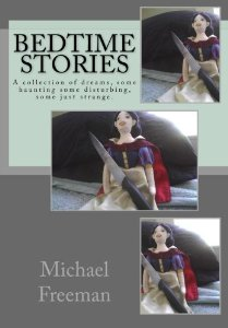 """Bedtime Stories"" is a collection of dreams -- some disturbing, some just strange."