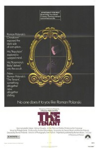 "Roman Polanski's movie ""The Tenant"" was released on June 11, 1976."