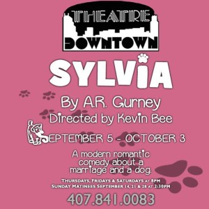"Theatre Downtown is producing the popular comedy ""Sylvia."""