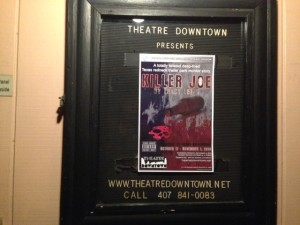 "Theatre Downtown is now producing Tracy Letts' play ""Killer Joe."""