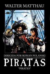 "Roman Polanski's 1986 movie ""Pirates"" is only available on DVD in Europe."
