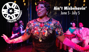 """Ain't Misbehavin' "" opens tonight at Mad Cow Theatre."