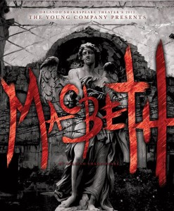 "The Young Company is now producing a striking version of ""Macbeth"" at the Lowndes Shakespeare Center."