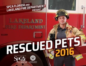 The Lakeland Fire Department and the SPCA Florida teamed up for this special calendar.