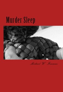 "The original play ""Murder Sleep"" will premiere in May at the Orlando International Fringe Theatre Festival."