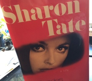 "Ed Sanders' book ""Sharon Tate: A Life"" was just published by Da Capo Press."