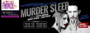"""Murder Sleep"" opens on Wednesday at 8:30 p.m. at the Orlando International Fringe Theater Festival."