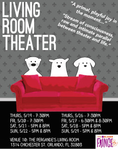The performance art group known as Living Room Theater will be performing at the Orlando Fringe Festival.